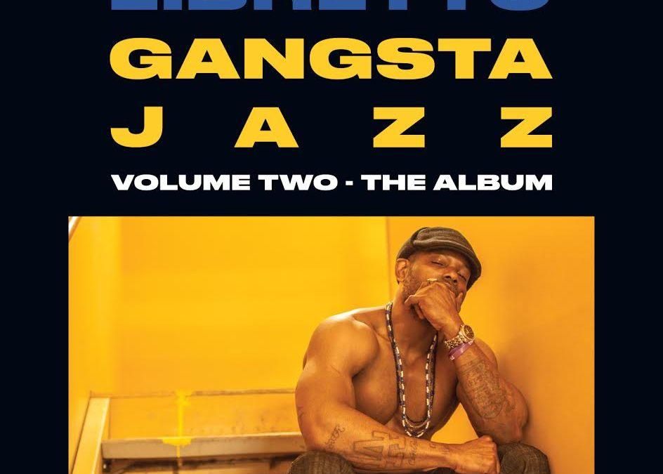 Libretto – Gangsta Jazz Volume Two