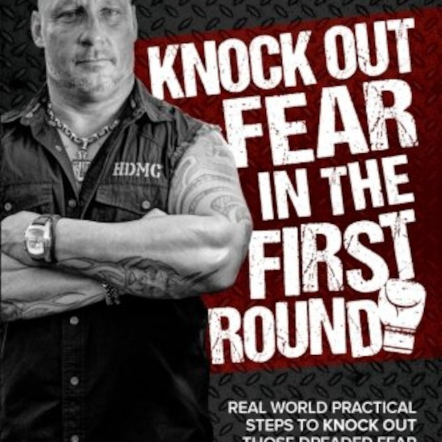 Dave Daley – Knock Out Fear in the First Round