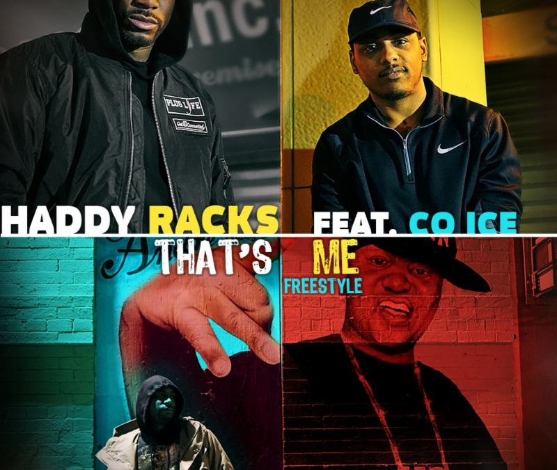 "Video – Haddy Racks ft. Co Ice ""That's Me"" Freestyle"