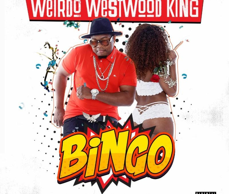 "New Video – Weirdo Westwood King ft DJ Paul KOM ""Bingo"""