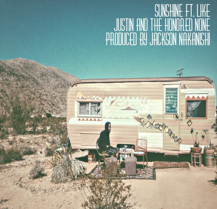 New Music – Justin and the Honored None ft. Like of Pac Div – Sunshine