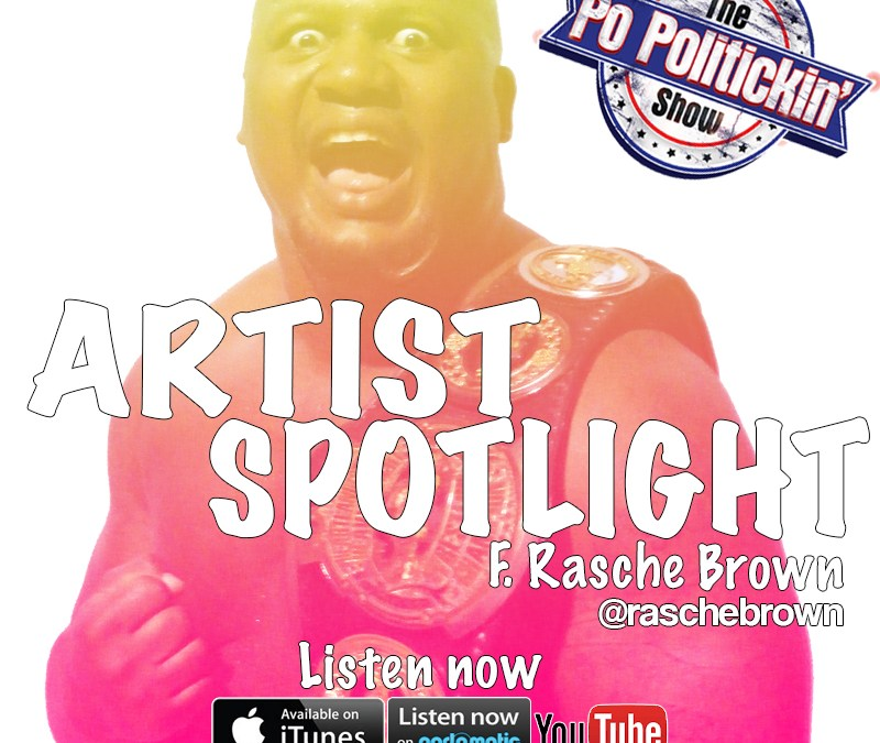 Artist Spotlight – Rasche Brown