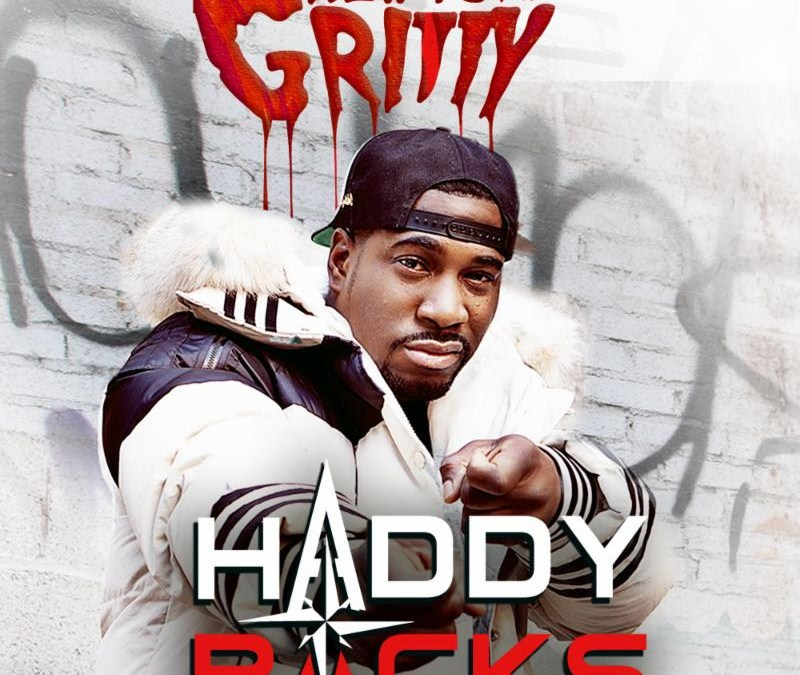"Album Stream – Haddy Racks ""New York Gritty"""