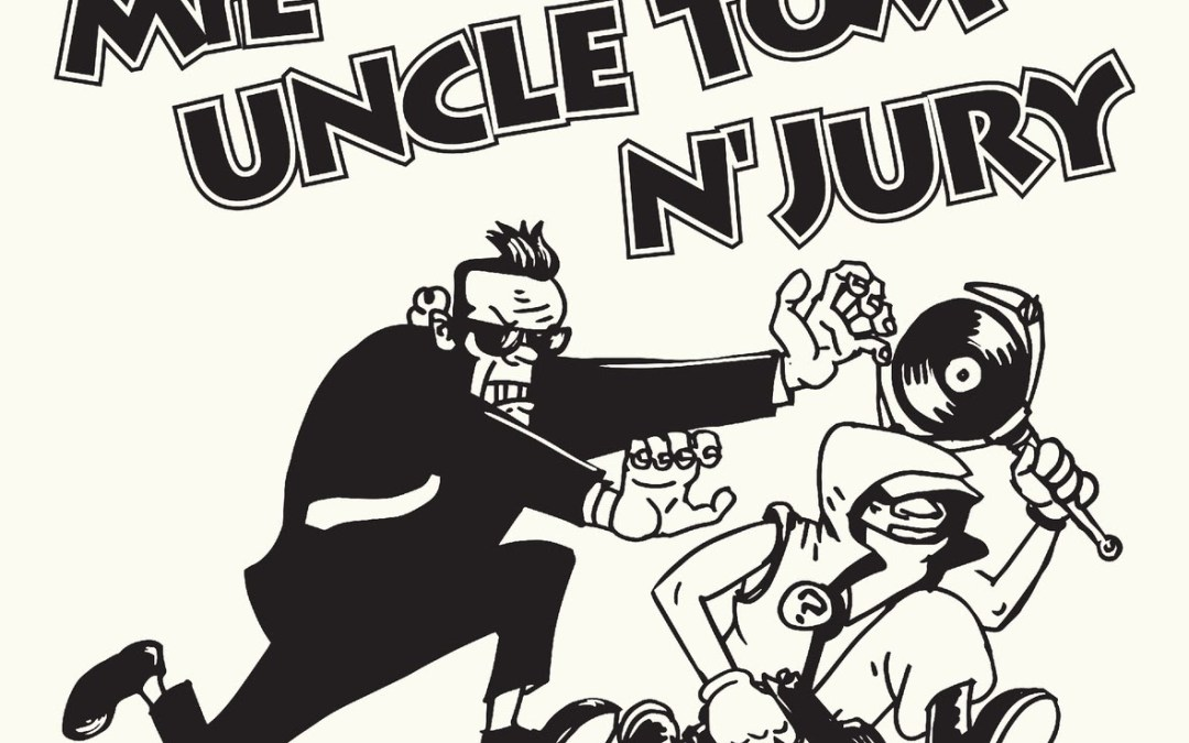 [Audio] MrE – Uncle Tom 'N Jury @Darkness_cometh