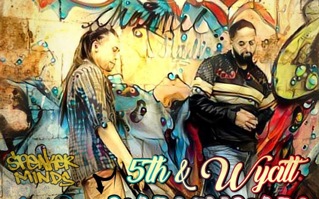 (New Music) 5th & Wyatt @5thSequence @RandalWyatt – Why Oh Why