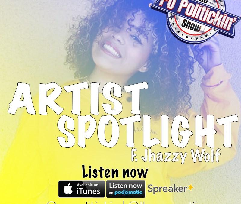[Podcast] Artist Spotlight – Jhazzy Wolf @jhazzywolf