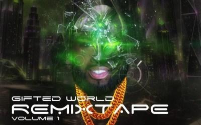 [Mixtape] Bishup Bicardi – Gifted World Remixtape Vol. 1 @BishupBicardi