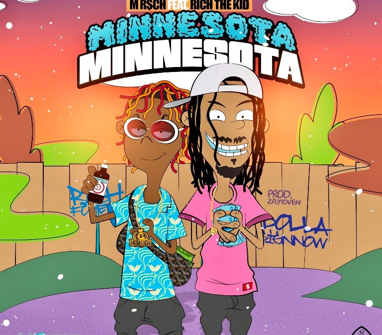 [Audio] M R$CH x Rich The Kid – Minnesota | @M_Riich