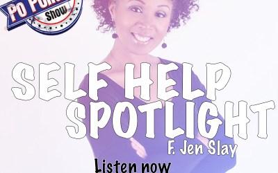 [Podcast] Self Help Spotlight – Jen Slay | @JenSlayvision