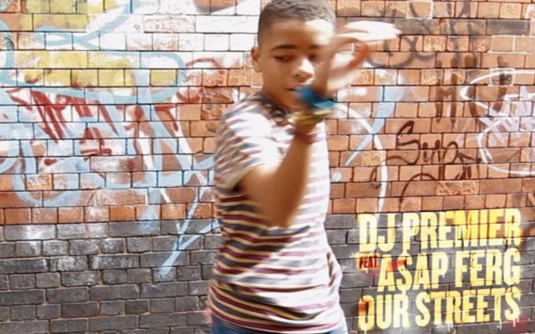 """[Audio] DJ Premier feat. A$AP Ferg """"Our Streets"""" (Produced By: DJ Premier)"""