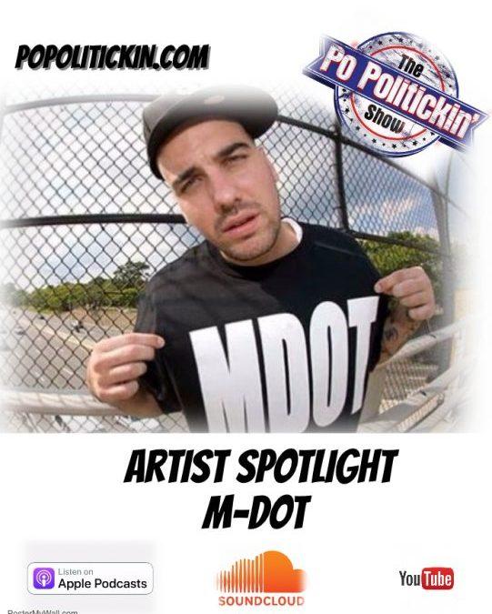 [Podcast] Artist Spotlight – M-Dot   @MDotBoston
