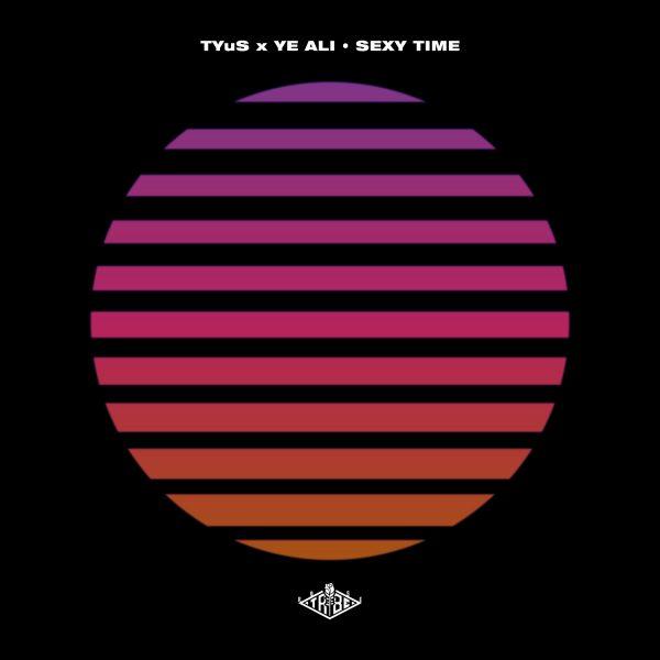 [Audio] TYuS x Ye Ali – Sexy Time | @TxYxUxS @Ye_Ali