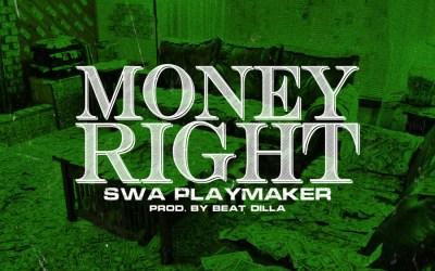 [Audio] Swa Playmaker – Money Right (Prod by Beat Dilla) | @SwaPlaymaker @BeatDilla