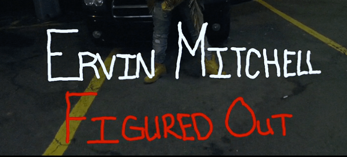 [Video] Ervin Mitchell – Figured Out | @RealErvMitchell