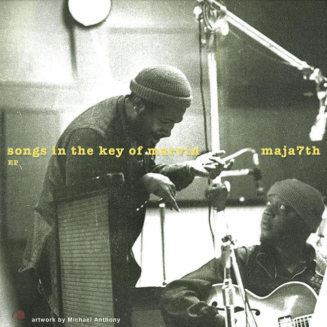 [Album] Maja7th – Songs In The Key Of Marvin [EP] | @Maja7th