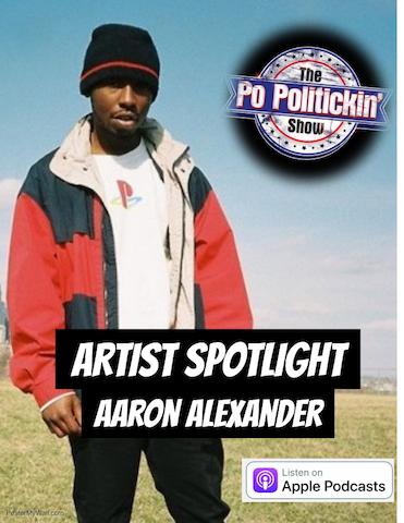 [Podcast] Artist Spotlight – Aaron Alexander | @Ignant_a