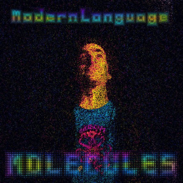 [Audio] Modern Language – Molecules | @modern_language