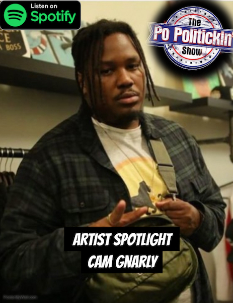 [Podcast] Artist Spotlight – Cam Gnarly | @CamGnarly