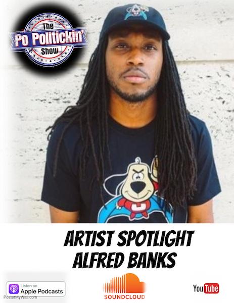 [Podcast] Artist Spotlight – Alfred Banks | @UnderDogCentral