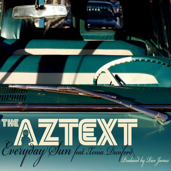 [Audio] The Aztext – Everyday Sun | @TheAztext