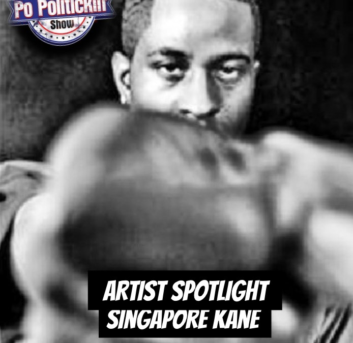 [Podcast] Artist Spotlight – Singapore Kane | @SingaporeKane