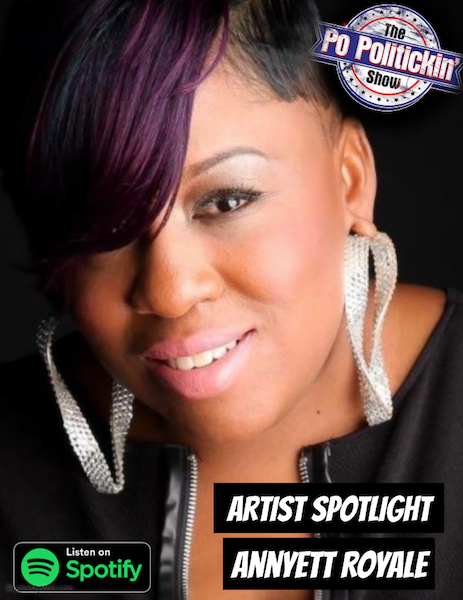 [Podcast] Artist Spotlight – Annyett Royale | @annyettroyale