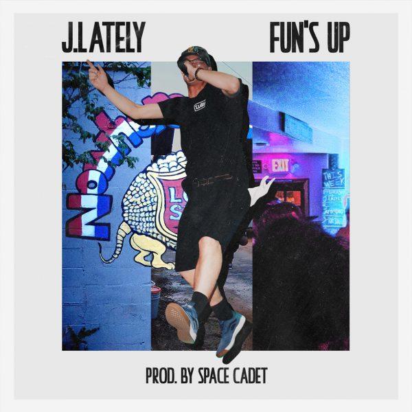 [Audio] J.Lately – Fun's Up   @justlately