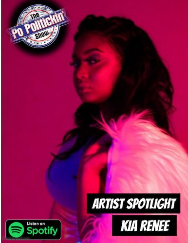 [Podcast] Artist Spotlight – Kia Renee | @kiareneeallday