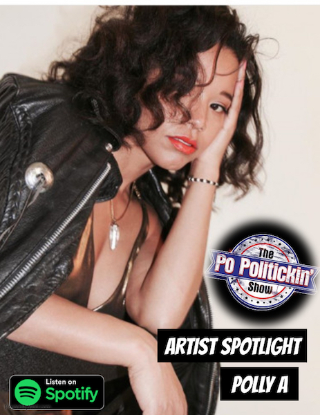 [Podcast] Artist Spotlight – Polly A | @akaPollyA