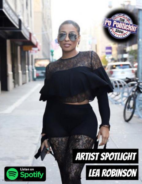 [Podcast] Artist Spotlight – LeA Robinson | @TheLeARobinson