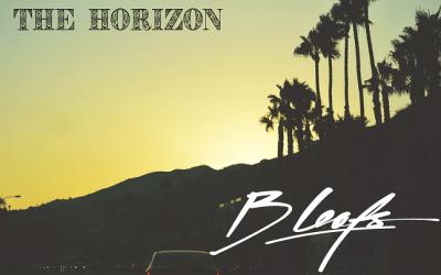 B Leafs – The Horizon [Album] ft Raekwon, Masta Ace, Elzhi, Cormega, Planet Asia