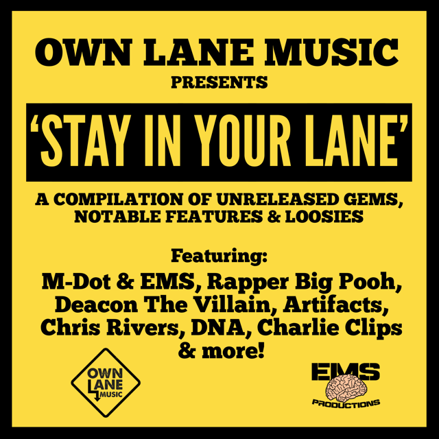 "Own Lane Music presents ""Stay In Your Lane Vol.1"""