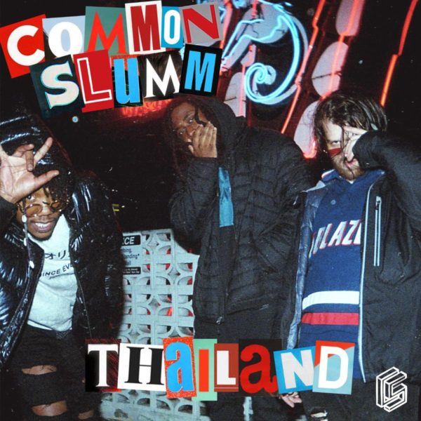 "Portland's Own Common Slumm Release Their Debut Single & Video ""Thailand""  @CommonSlumm"