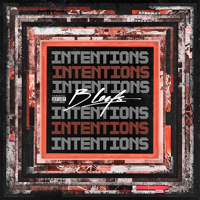 B Leafs – Intentions [EP] @bleafsmusic
