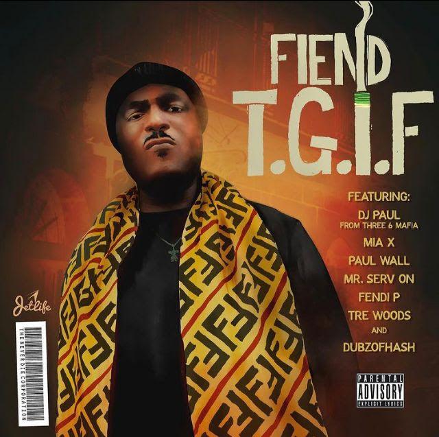 Fiend – T.G.I.F. [New Album] @504Fiend