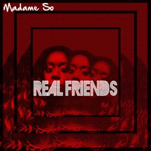Madame So Real Friends cover