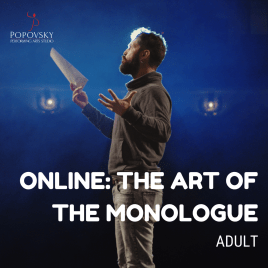 The Art of the Monologue ONLINE for Adults