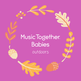 Music Together Babies – Tuesdays at 3:30 PM