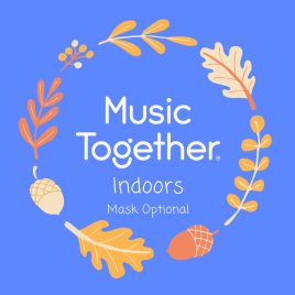 Music Together Indoors – Tuesdays at 9:30