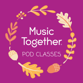 Music Together Pod Classes