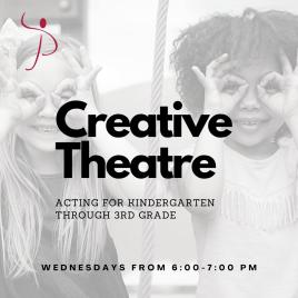 Creative Theatre for Kindergarten through 3rd Grade