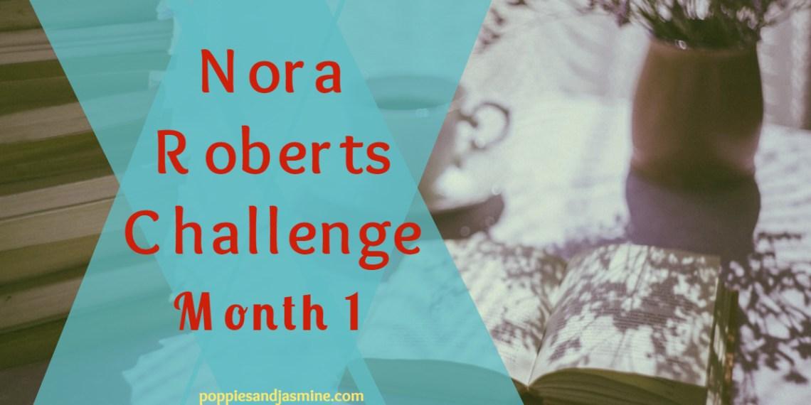 Nora Roberts Challenge Month 1 - Poppies and Jasmine
