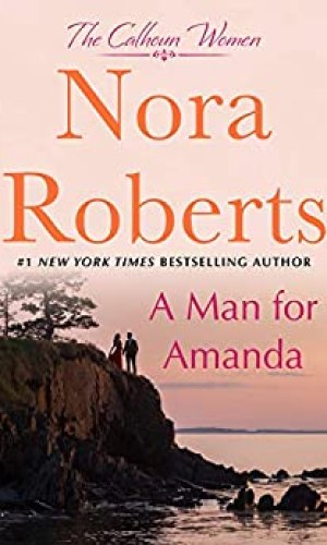 A Man For Amanda by Nora Roberts - Poppies and Jasmine
