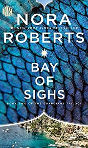 Bay Of Sighs by Nora Roberts - Poppies and Jasmine