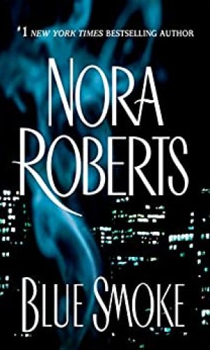 Blue Smoke by Nora Roberts - Poppies and Jasmine