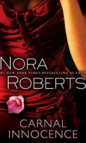 Carnal Innocence by Nora Roberts - Poppies and Jasmine