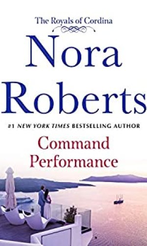 Command Performance by Nora Roberts - Poppies and Jasmine