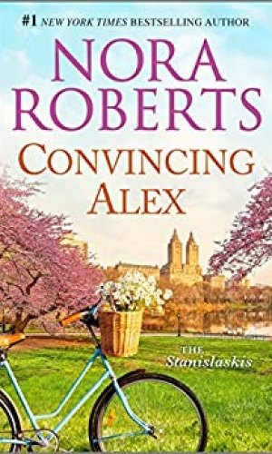 Convincing Alex by Nora Roberts - Poppies and Jasmine