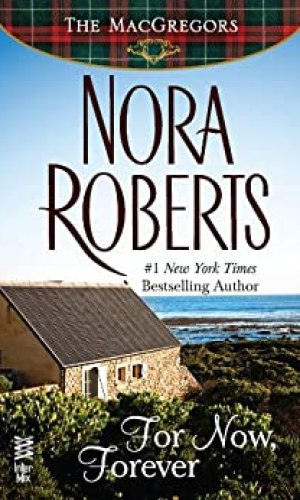 For Now, Forever by Nora Roberts - Poppies and Jasmine