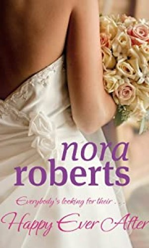 Happy Ever After by Nora Roberts - Poppies and Jasmine